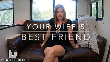 Your WifeТs Best Friend